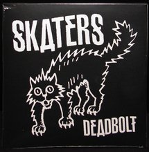 Skaters Deadbolt 7 Inch Single