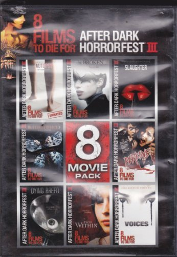 After Dark Horrorfest Iii 8 Films To Die For