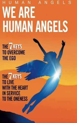 Human Angels We Are Human Angels