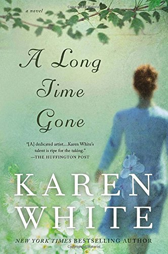 Karen White A Long Time Gone