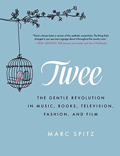 Marc Spitz Twee The Gentle Revolution In Music Books Television