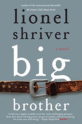 Lionel Shriver Big Brother