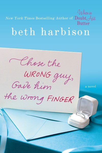 Beth Harbison Chose The Wrong Guy Gave Him The Wrong Finger