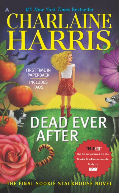 Charlaine Harris Dead Ever After A Sookie Stackhouse Novel