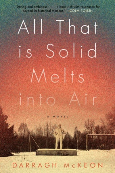 Darragh Mckeon All That Is Solid Melts Into Air