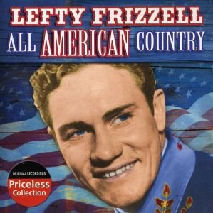 Lefty Frizzel All American Country