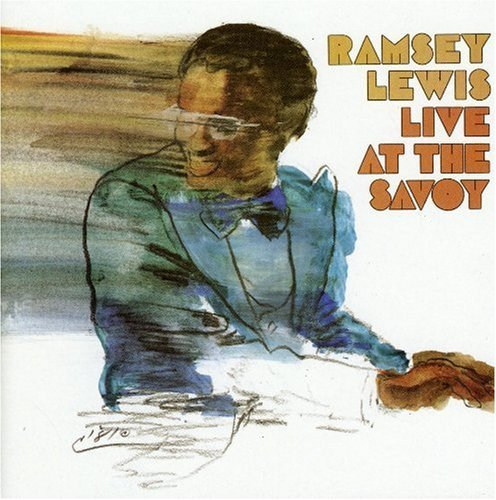 Ramsey Lewis Live At The Savoy