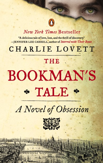 Charlie Lovett The Bookman's Tale A Novel Of Obsession