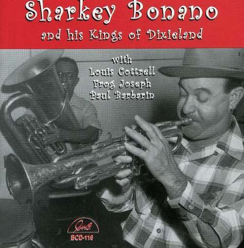 Bonano Sharkey Sharkey Bonano & His Kings Of