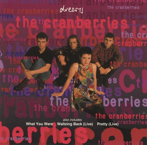 Cranberries Dreams What You Are Waltzi