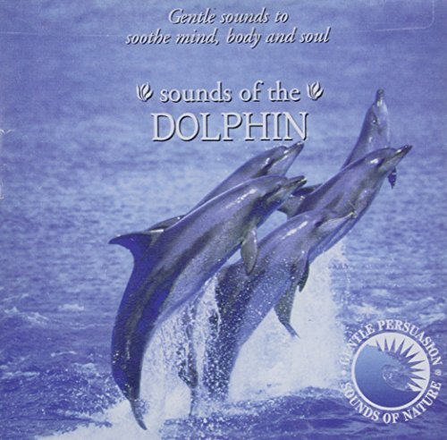 Gentle Persuasion Sounds Of The Dolphin Gentle Persuasion