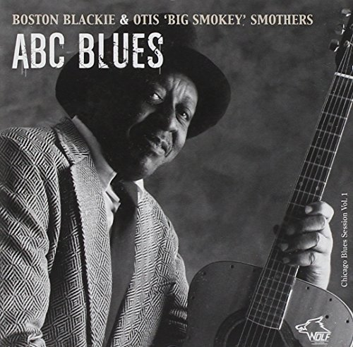 Blackie Smothers Vol. 1 Chicago Blues Sessions