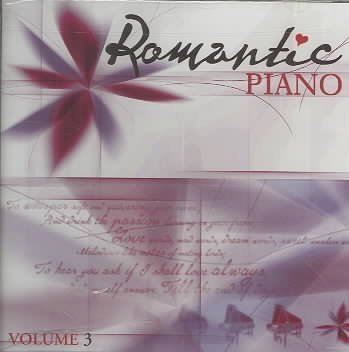 Romantic Piano Vol. 3 Romantic Piano