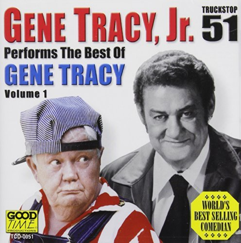 Gene Jr. Tracy Vol. 1 Best Of Gene Tracy Jr.