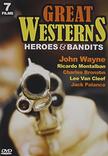 Great Westerns Heroes & Bandits