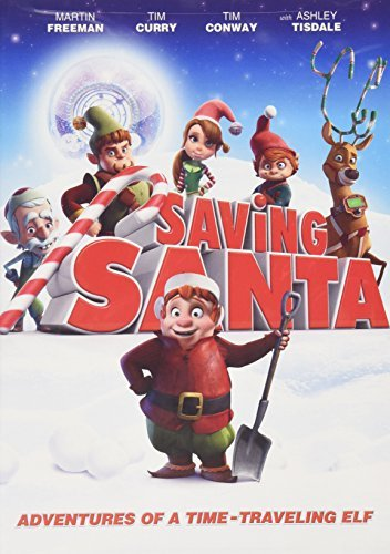 Martin Freeman Tim Curry Tim Conway Ashley Tisdale Saving Santa Adventures Of A Time Traveling Elf