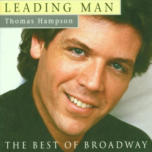 Thomas Hampson Leading Man Best Of Broadway ~ Hampson