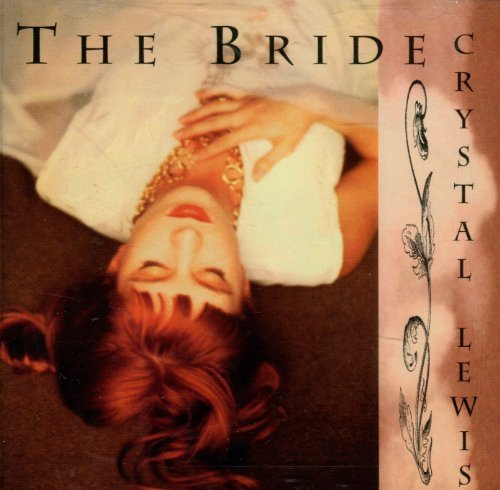 Crystal Lewis The Bride