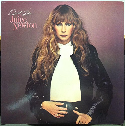 Juice Newton Quiet Lies