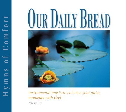 Various Our Daily Bread Hymns Of Comfort
