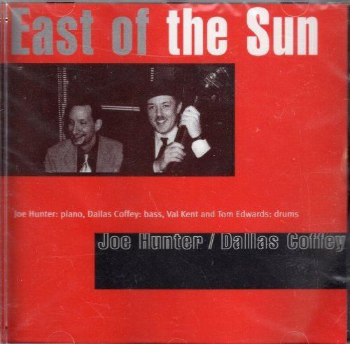 Joe Hunter Dallas Coffey East Of The Sun
