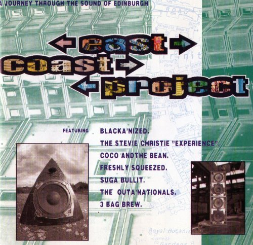 East Coast Project The Sound Of Edinburgh (1995) Stevie Christ 'experience' Coco And The Bean Sug