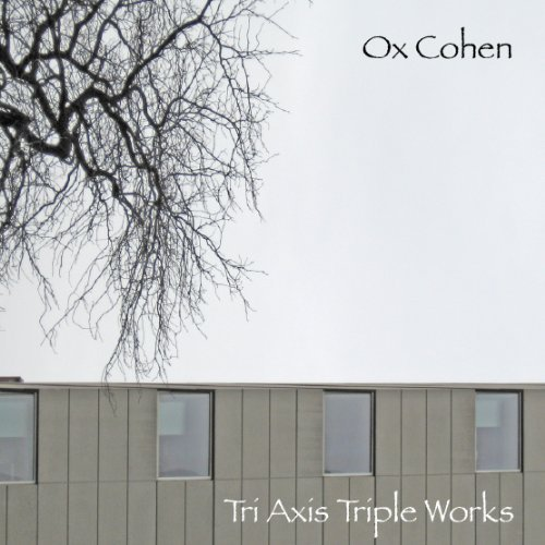 Ox Cohen Ox Cohen Tri Axis Triple Works