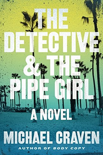 Michael Craven The Detective & The Pipe Girl