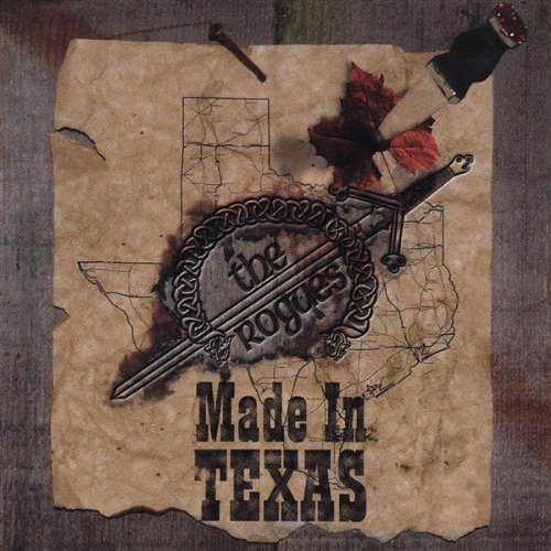 Rogues Made In Texas
