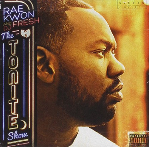 Raekwon Tonite Show Explicit Version