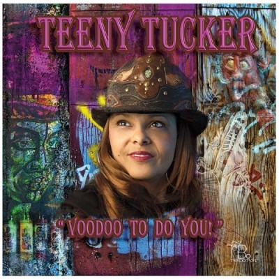 Teeny Tucker Voodoo To Do You