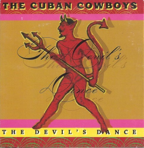 Cuban Cowboys Devil's Dance