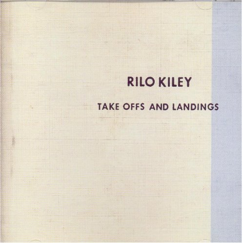 Rilo Kiley Take Offs & Landings