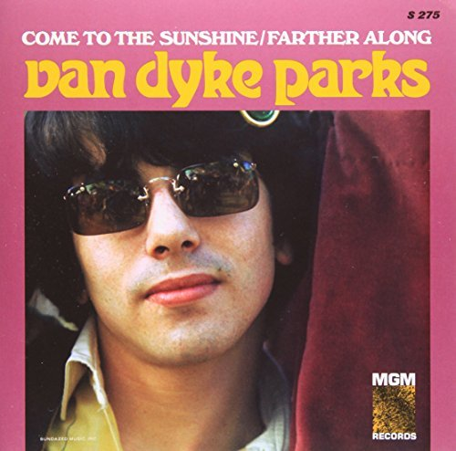 Van Dyke Parks Come To The Sunshine Farther A 7 Inch Single