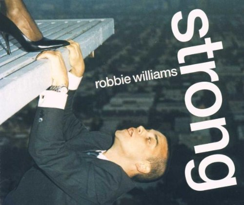 Robbie Williams Strong