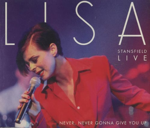 Lisa Stansfield Never Never Gonna Give You Up