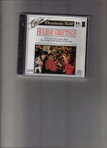 The Gregg Smith Singers & Friends Holiday Greetings Excelsior Christmas Gold
