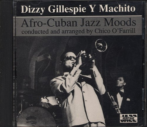 Dizzy Gillespie Y Machito Afro Cuban Jazz Moods
