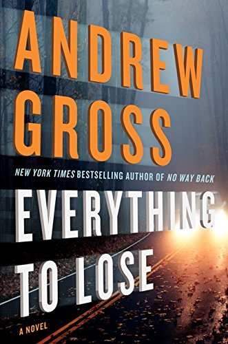Andrew Gross Everything To Lose