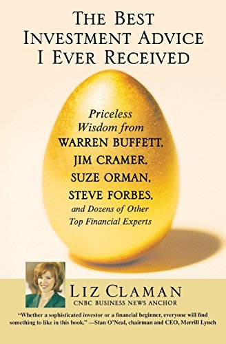 Liz Claman The Best Investment Advice I Ever Received Priceless Wisdom From Warren Buffett Jim Cramer
