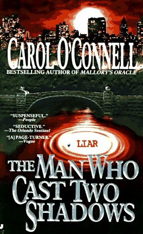 Carol O'connell The Man Who Cast Two Shadows