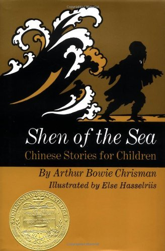 Arthur Bowie Chrisman Shen Of The Sea Chinese Stories For Children