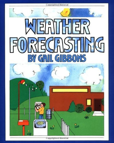 Gail Gibbons Weather Forecasting
