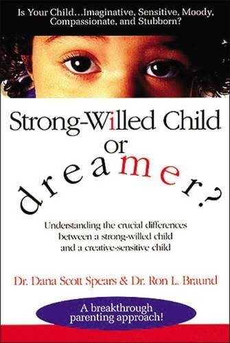 Dana Spears Strong Willed Child Or Dreamer?