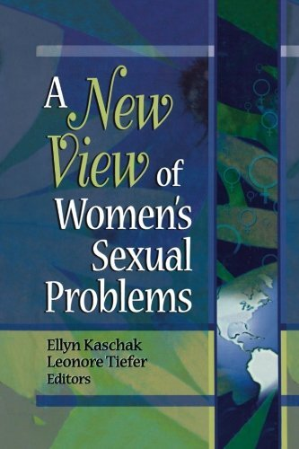 Ellyn Kaschak A New View Of Women's Sexual Problems