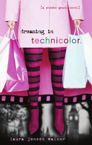 Laura Jensen Walker Dreaming In Technicolor The Sequel To Dreaming In Black And White