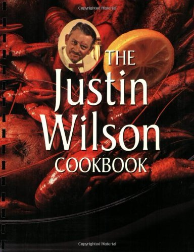 Justin Wilson The Justin Wilson Cookbook