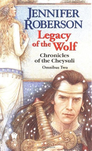 Jennifer Roberson Legacy Of The Wolf