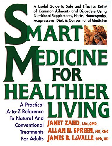 Janet Zand Smart Medicine For Healthier Living A Practical A To Z Reference To Natural And Conve