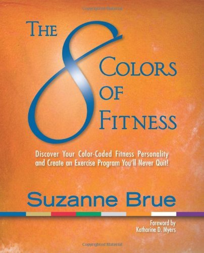 Suzanne Brue The 8 Colors Of Fitness